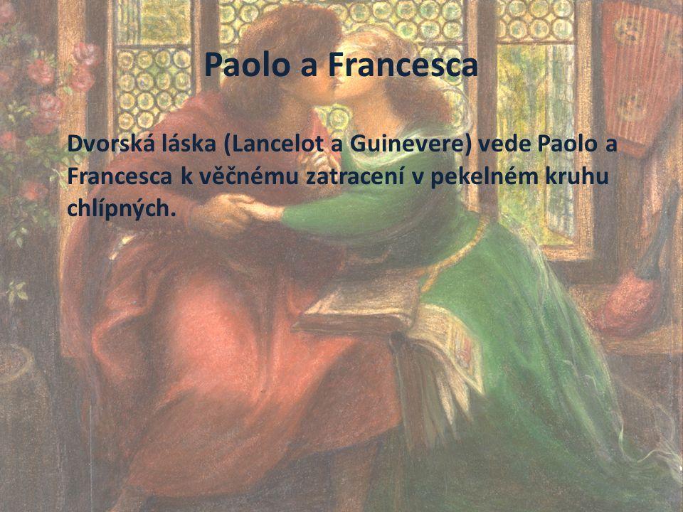 Peklo, Zpěv pátý My jednou čtli jsme v pouhé kratochvíli o Lancelottu, jak ho láska jala.