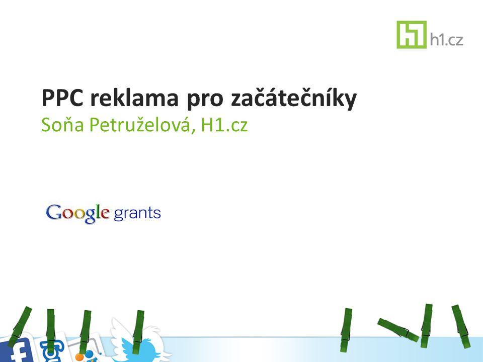 PPC reklama pro začátečníky Soňa Petruželová, H1.cz