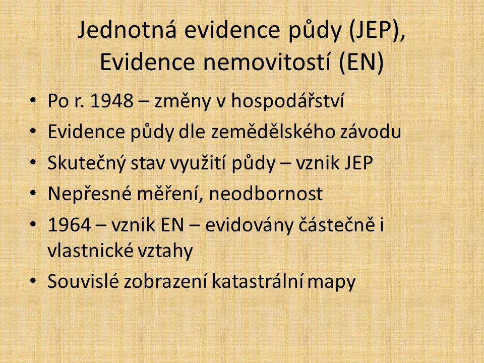 Jednotná evidence půdy (JEP), Evidence nemovitostí (EN) Po r.