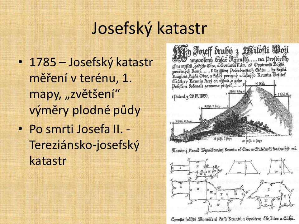 Josefský katastr 1785 – Josefský katastr měření v terénu, 1.