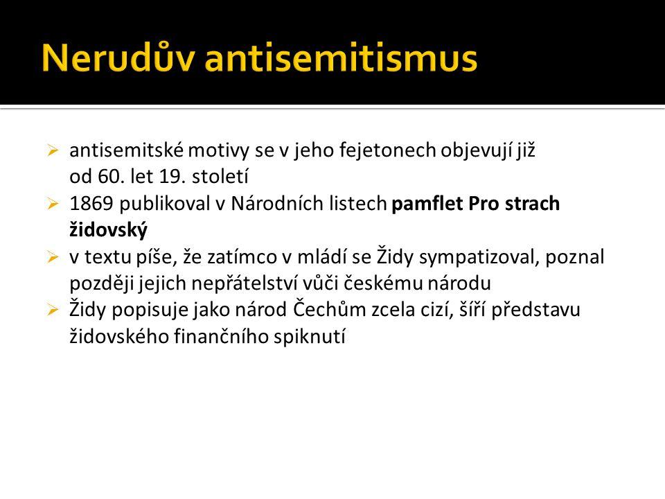  antisemitské motivy se v jeho fejetonech objevují již od 60.