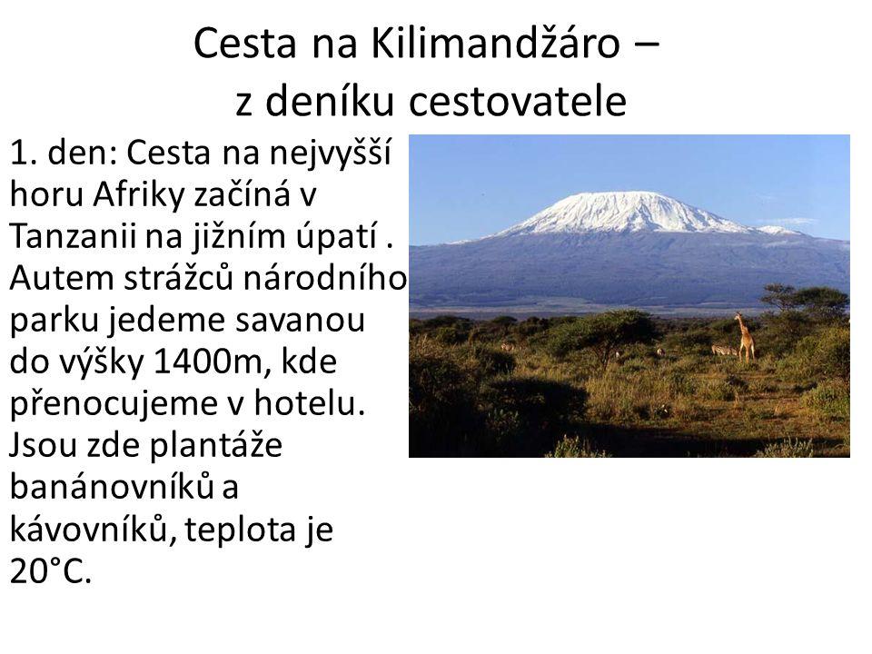 Cesta na Kilimandžáro – z deníku cestovatele 1.
