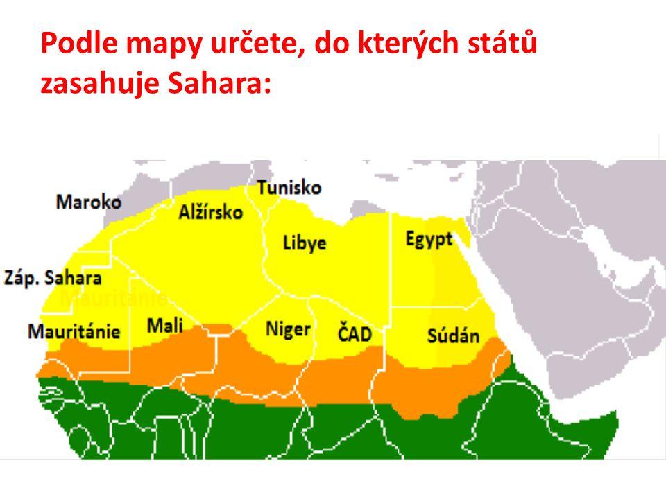 Podle mapy určete, do kterých států zasahuje Sahara: