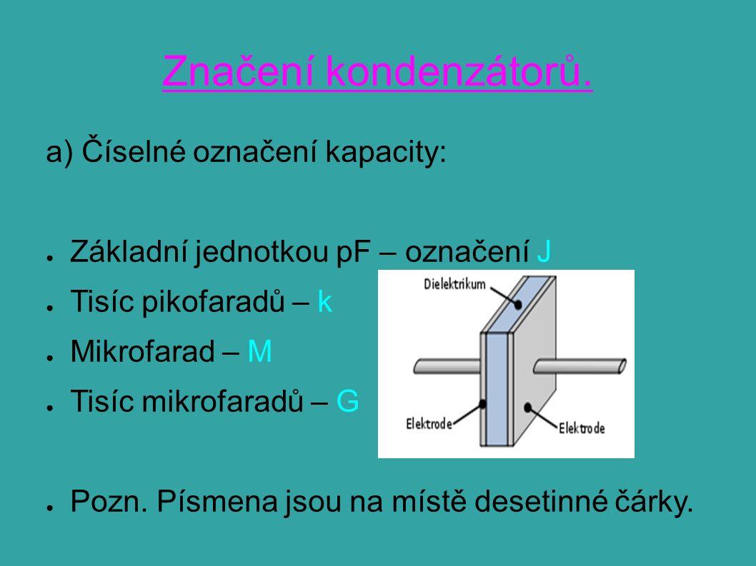 Značení kondenzátorů.