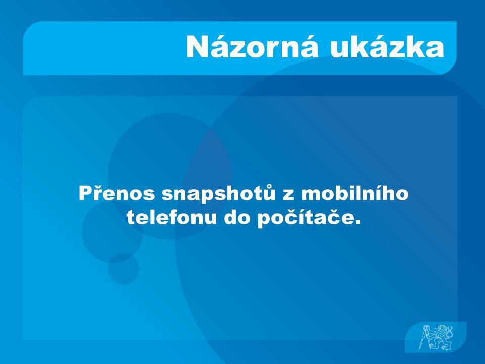 Názorná ukázka Přenos snapshotů z mobilního telefonu do počítače.
