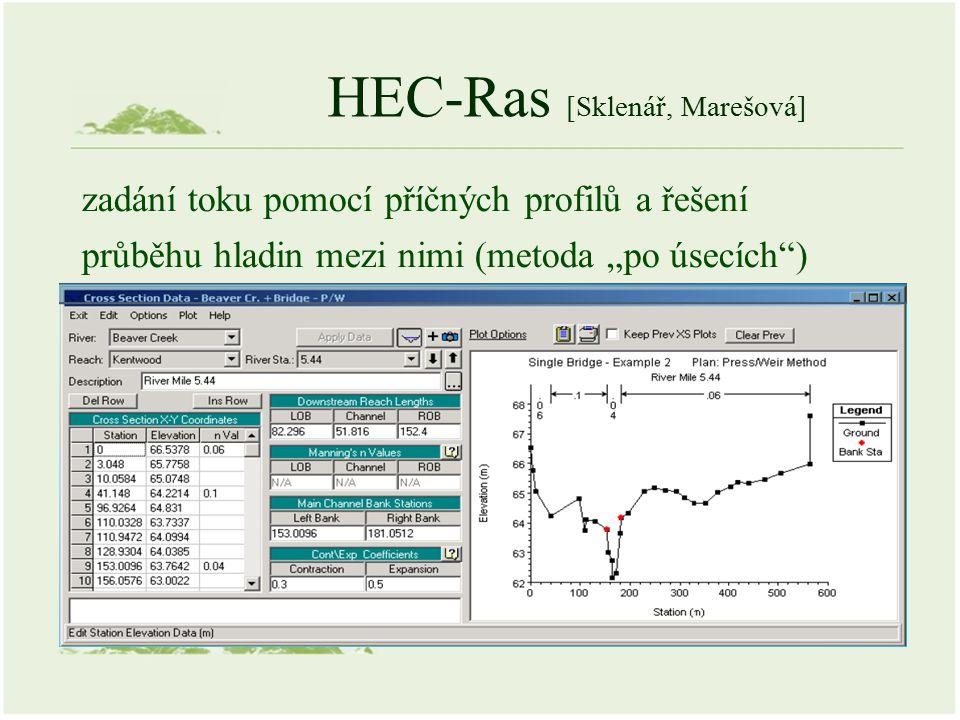 """HEC-Ras [Sklenář, Marešová] zadání toku pomocí příčných profilů a řešení průběhu hladin mezi nimi (metoda """"po úsecích )"""