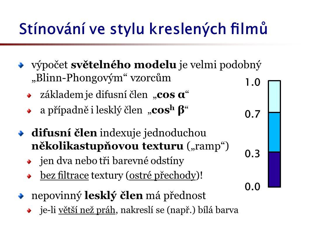 """Stínování ve stylu kreslených filmů výpočet světelného modelu je velmi podobný """"Blinn-Phongovým vzorcům základem je difusní člen """" cos α a případně i lesklý člen """" cos h β difusní člen indexuje jednoduchou několikastupňovou texturu (""""ramp ) jen dva nebo tři barevné odstíny bez filtrace textury (ostré přechody)."""