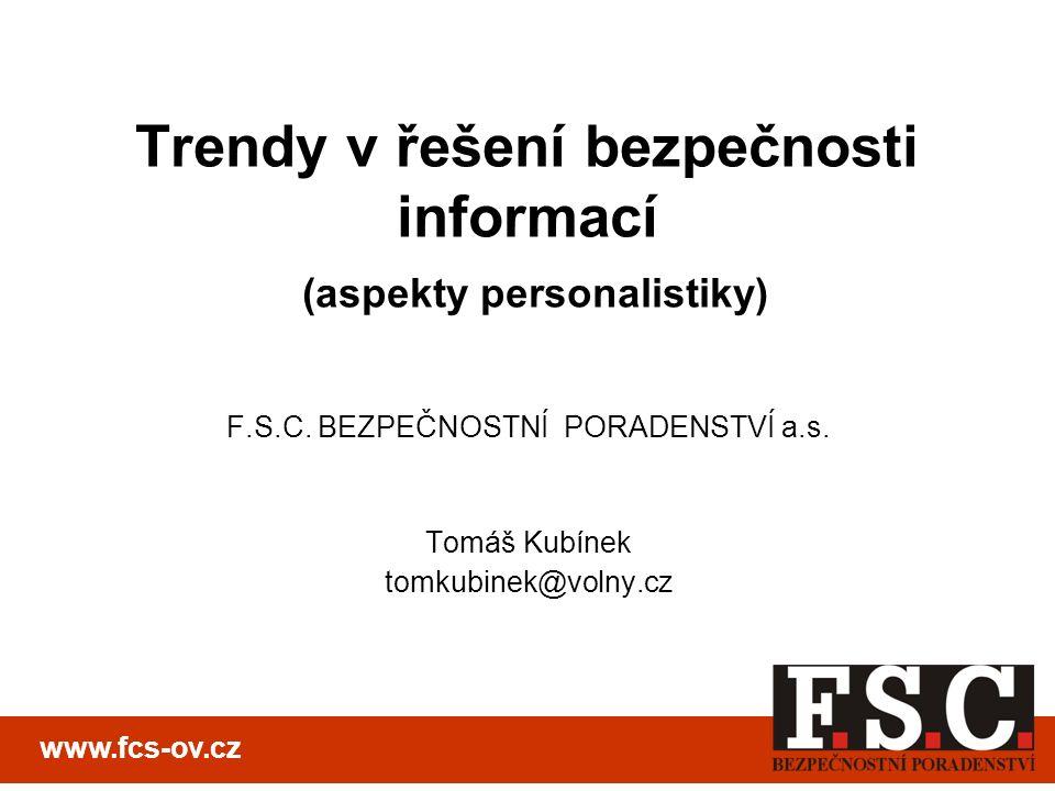 Trendy v řešení bezpečnosti informací (aspekty personalistiky) F.S.C.