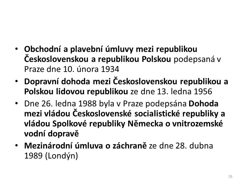 Obchodní a plavební úmluvy mezi republikou Československou a republikou Polskou podepsaná v Praze dne 10. února 1934 Dopravní dohoda mezi Českoslovens