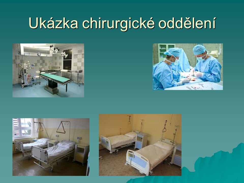 Ukázka chirurgické oddělení