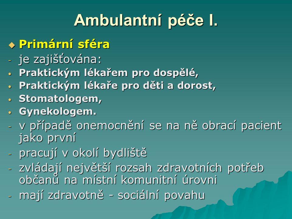Ambulantní péče I.