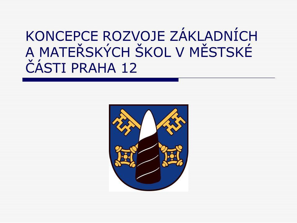 Historie a současnost školských zařízení v městské části Praha 12  9 základních škol  Nejstarší školou je ZŠ a MŠ K Dolům v Praze 12 (v roce 2005 oslavila své 120.