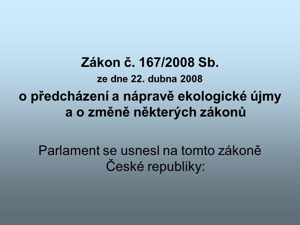 Zákon č.167/2008 Sb. ze dne 22.