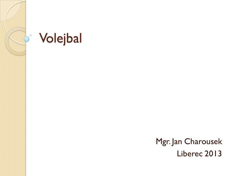 Volejbal Mgr. Jan Charousek Liberec 2013