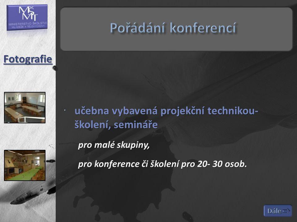  učebna vybavená projekční technikou- školení, semináře pro malé skupiny, pro konference či školení pro 20- 30 osob. Fotografie
