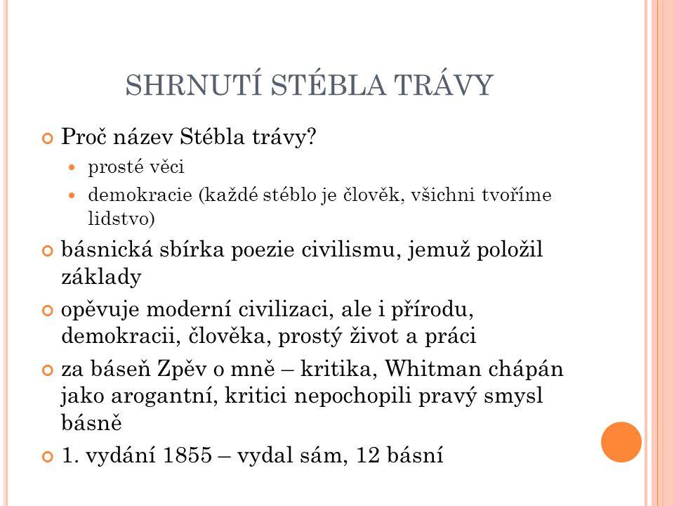 SHRNUTÍ STÉBLA TRÁVY 396 básní – W.