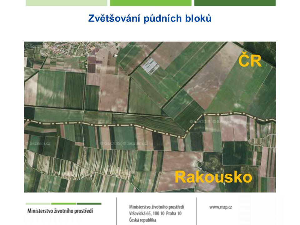 Zvětšování půdních bloků ČR Rakousko