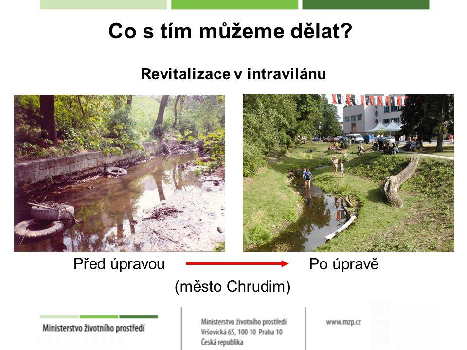 Revitalizace v intravilánu Před úpravou Po úpravě (město Chrudim)