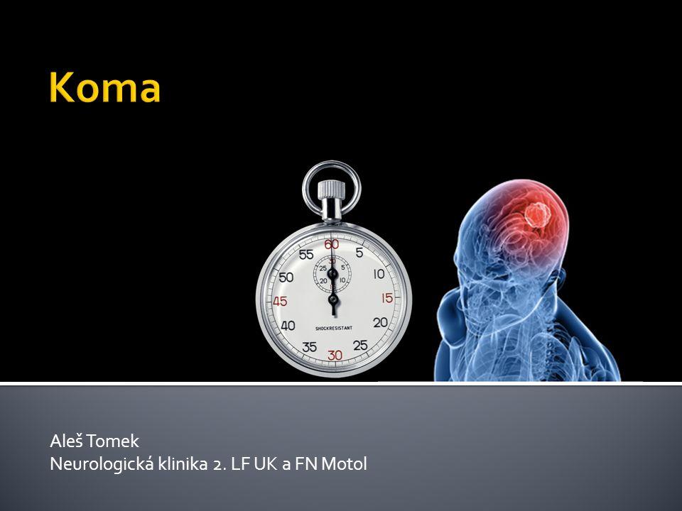 2/3 metabolická, toxická etiologie 1/3 strukturální poškození CNS 1% psychogenní
