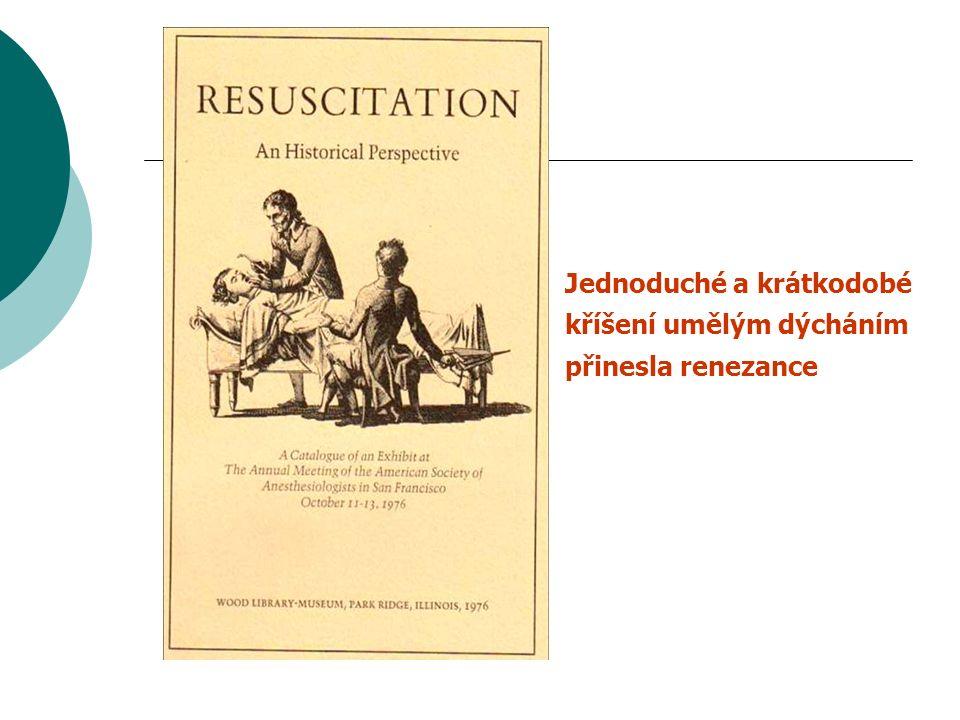 Jednoduché a krátkodobé kříšení umělým dýcháním přinesla renezance