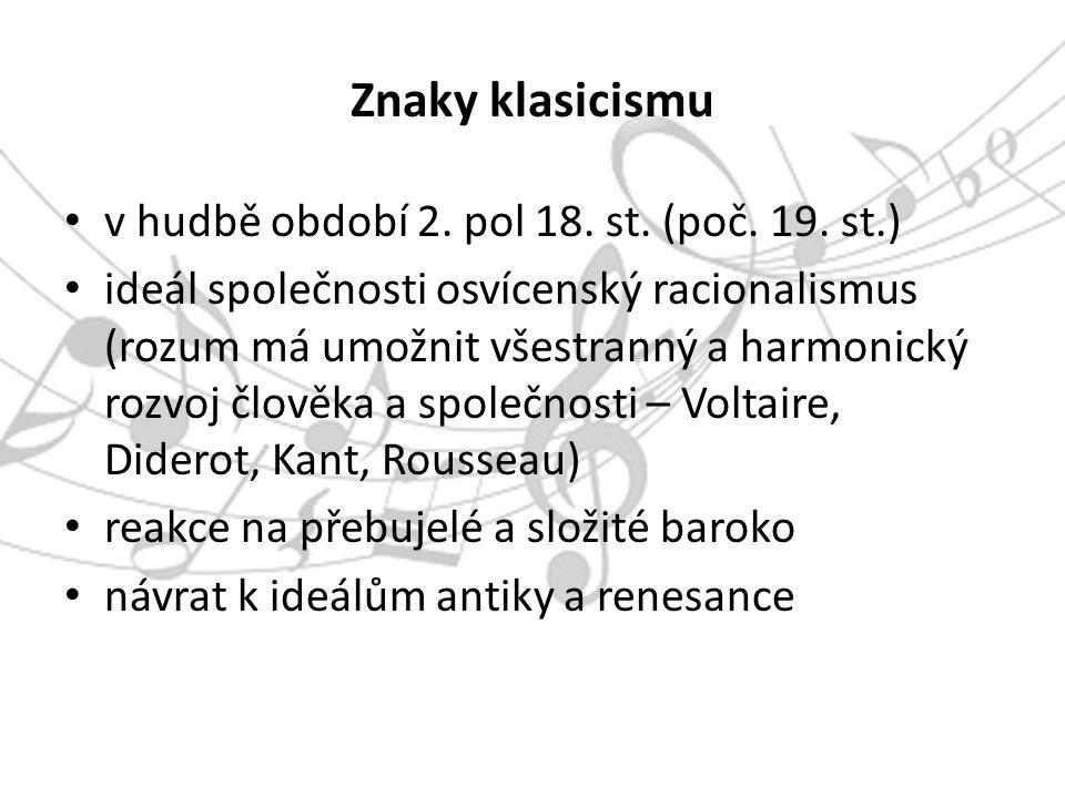 Znaky klasicismu v hudbě období 2. pol 18. st. (poč.