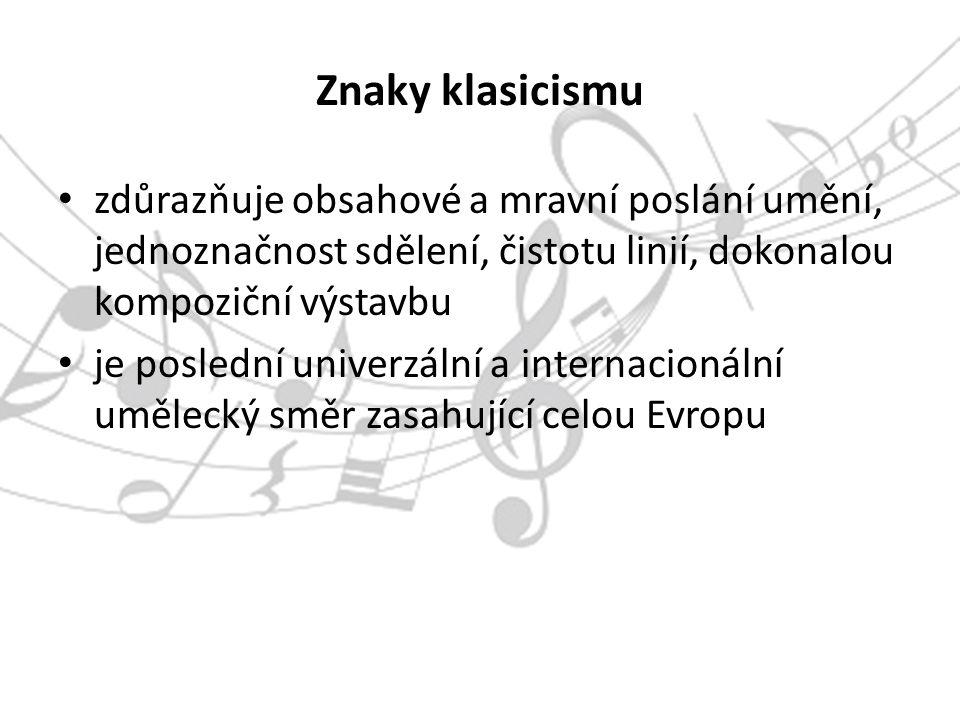 Použitá literatura Šišková, I.:Dějiny hudby IV.- Klasicismus.