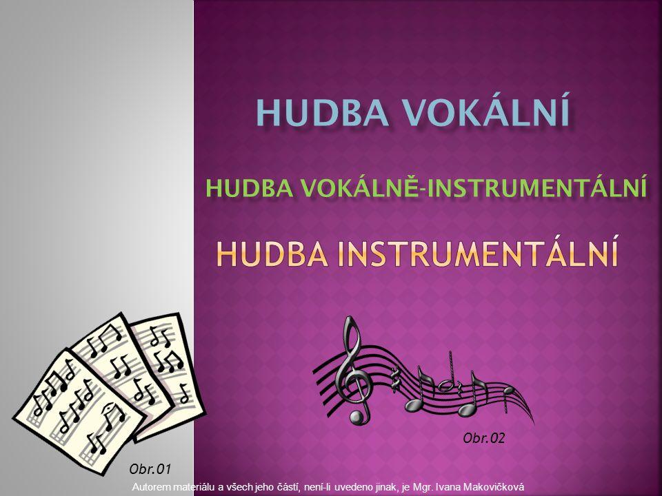 Obr.03 Kdo je interpretem vokální hudby.