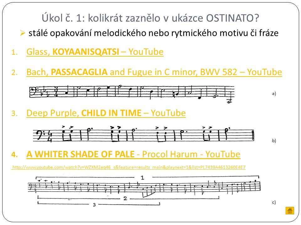 Úkol č. 1: kolikrát zaznělo v ukázce OSTINATO.