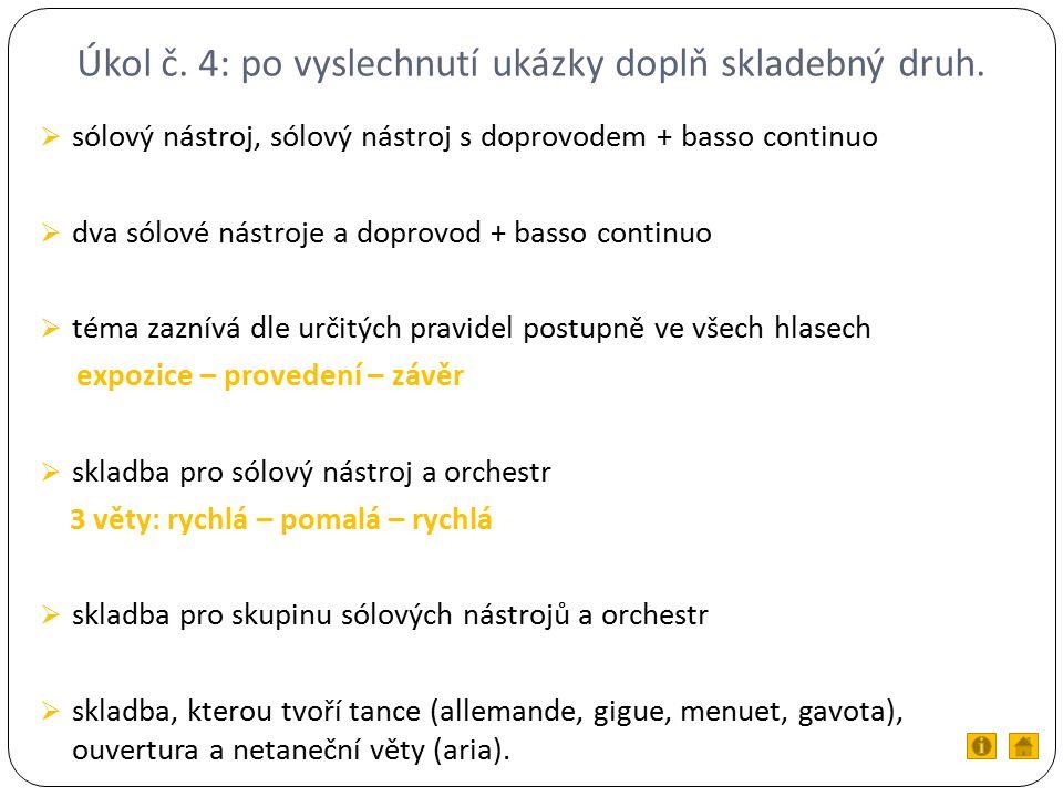 Úkol č. 4: po vyslechnutí ukázky doplň skladebný druh.