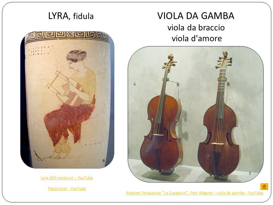 LYRA, fidula VIOLA DA GAMBA viola da braccio viola d amore 6 7 Antoine Forqueray: La Couperin , Petr Wagner - viola da gamba - YouTube Lyre (6th century) – YouTube fidula oval - YouTube