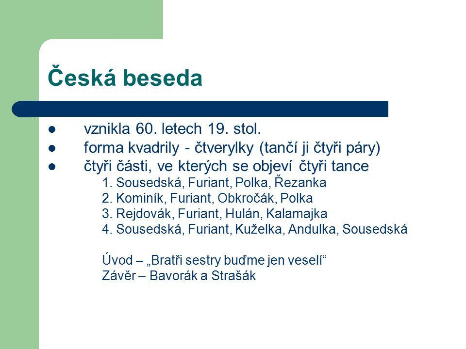 Etnografické oblasti Čechy – Jižní Čechy – Jihočeská blata – Chodsko – Plzeňsko – Střední Čechy – Severovýchodní Čechy – Východní Čechy
