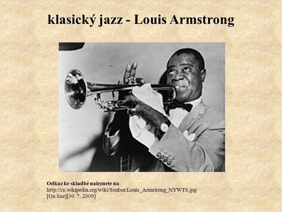 Odkaz ke skladbě naleznete na: http://cs.wikipedia.org/wiki/Soubor:Louis_Armstrong_NYWTS.jpg [On line][30.