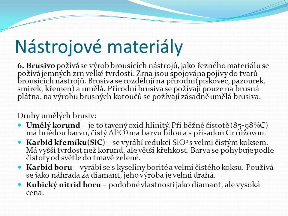 Nástrojové materiály 6.