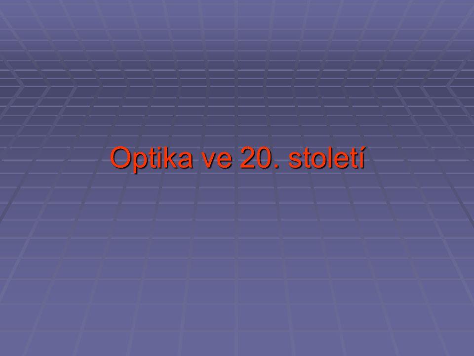 Optika ve 20. století