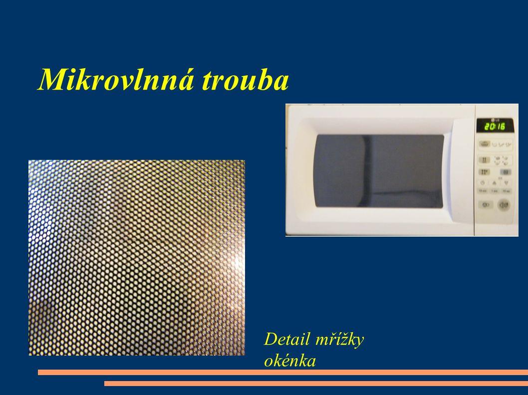 Mikrovlnná trouba Detail mřížky okénka