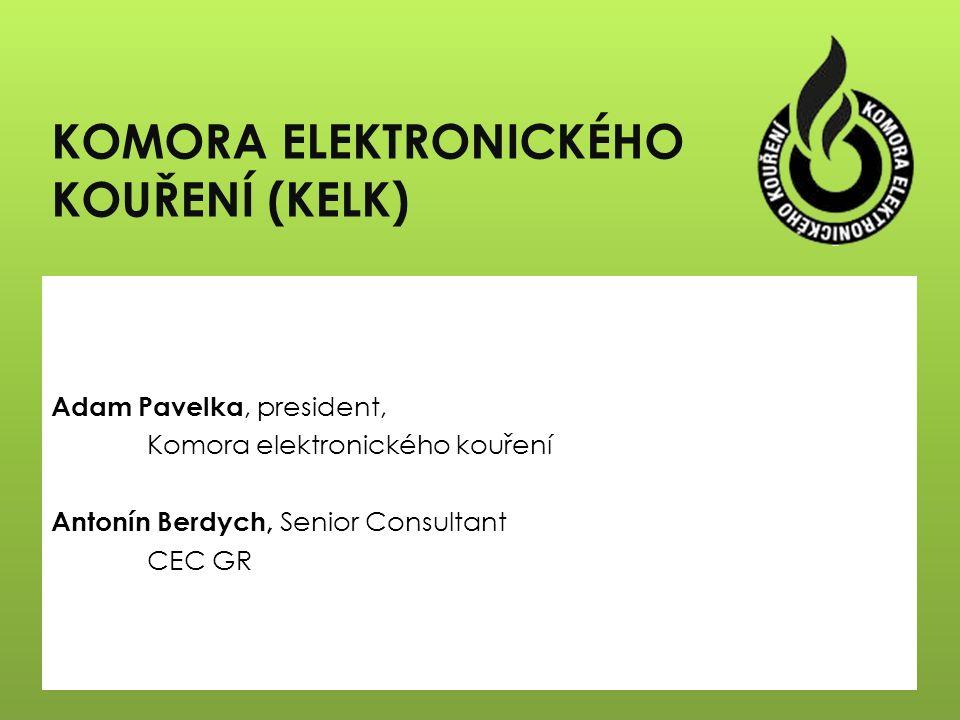 Adam Pavelka, president, Komora elektronického kouření Antonín Berdych, Senior Consultant CEC GR KOMORA ELEKTRONICKÉHO KOUŘENÍ (KELK)