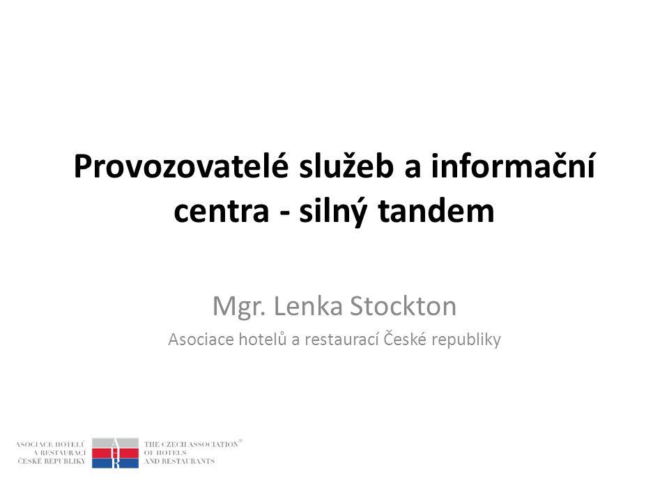 Provozovatelé služeb a informační centra - silný tandem Mgr.