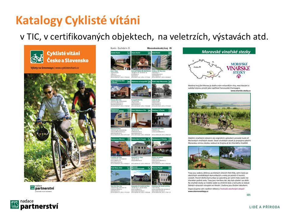 Katalogy Cyklisté vítáni v TIC, v certifikovaných objektech, na veletrzích, výstavách atd.