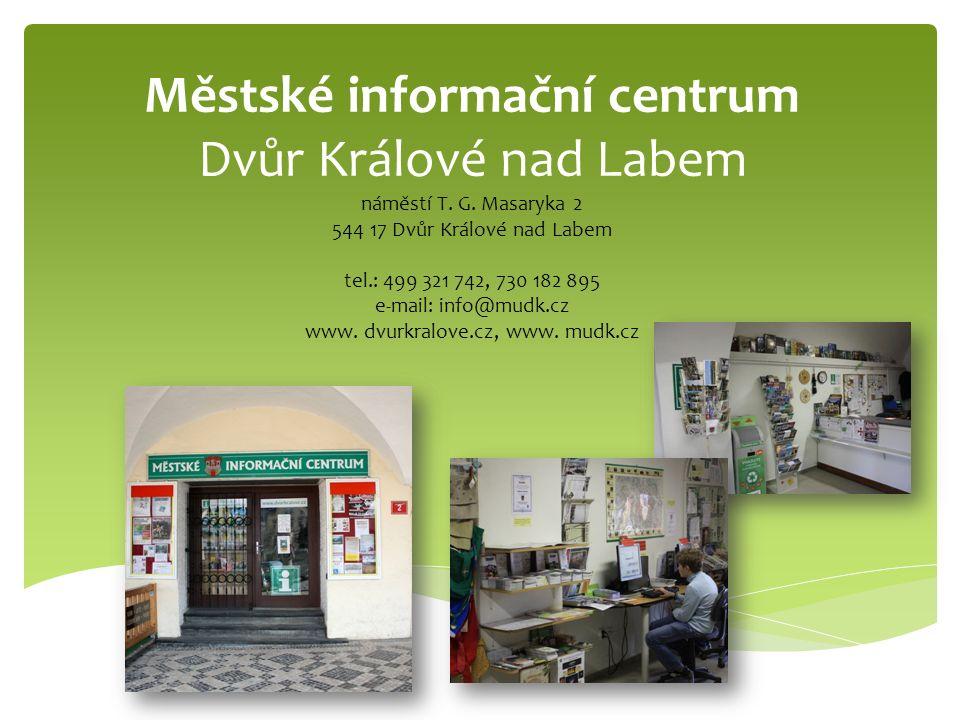 Městské informační centrum Dvůr Králové nad Labem náměstí T.
