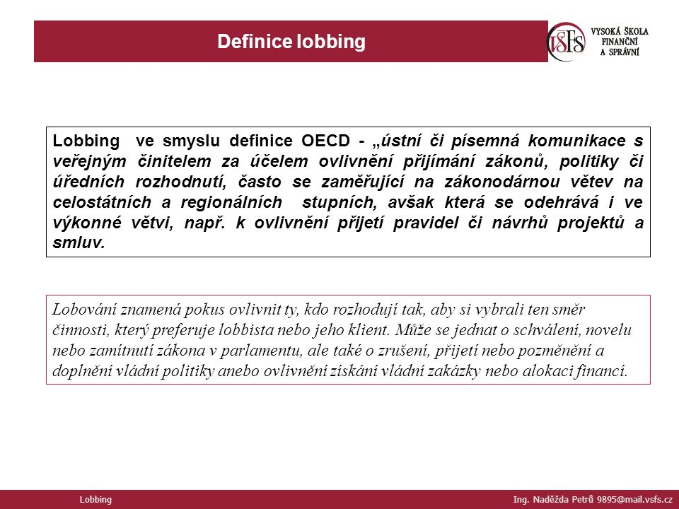 Definice lobbing Lobbing Ing.