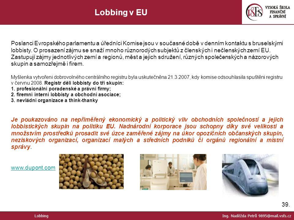 39. Lobbing v EU Lobbing Ing.