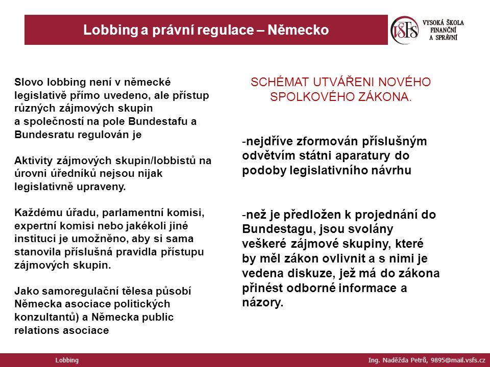Lobbing a právní regulace – Německo Lobbing Ing.