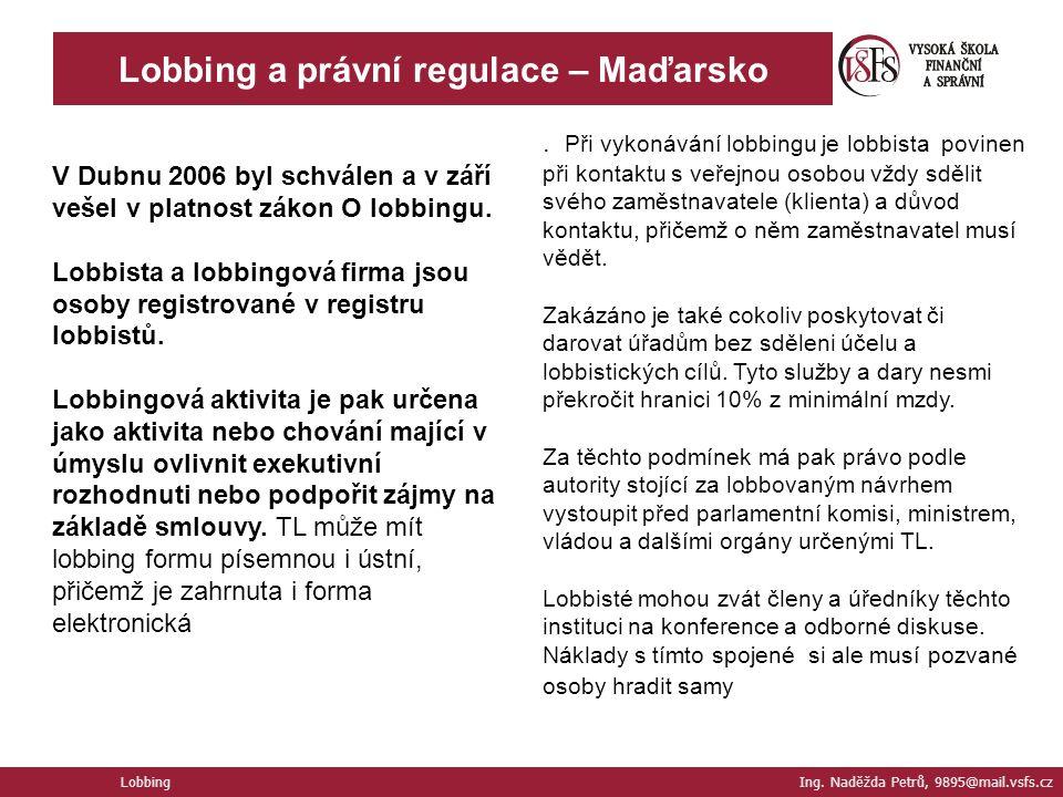 Lobbing a právní regulace – Maďarsko Lobbing Ing.