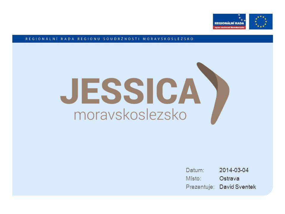 Datum: Místo: Prezentuje: 2014-03-04 Ostrava David Sventek