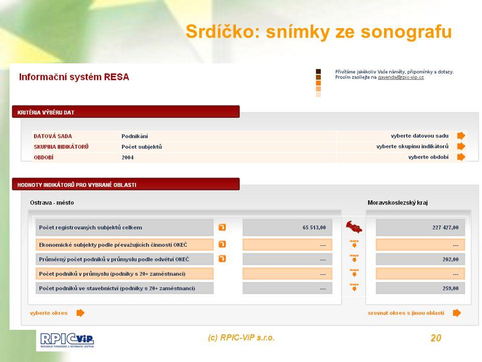 (c) RPIC-ViP s.r.o. 20 Srdíčko: snímky ze sonografu