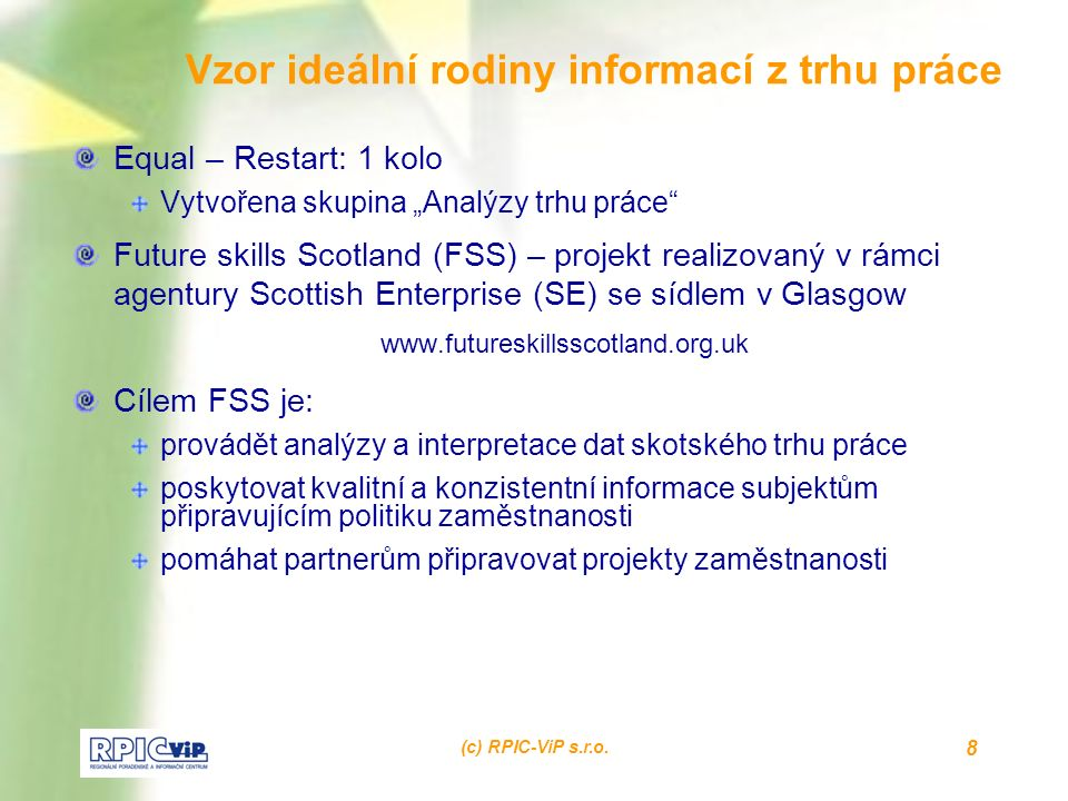 (c) RPIC-ViP s.r.o. 19 Tvářička: snímky ze sonografu www.rza.czwww.rza.cz / záložka RESA