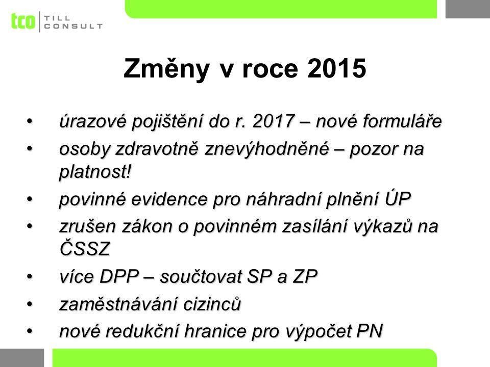 úrazové pojištění do r. 2017 – nové formulářeúrazové pojištění do r.