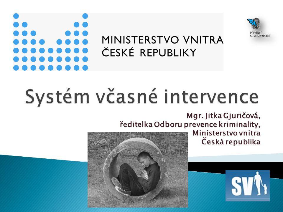 Mgr. Jitka Gjuričová, ředitelka Odboru prevence kriminality, Ministerstvo vnitra Česká republika