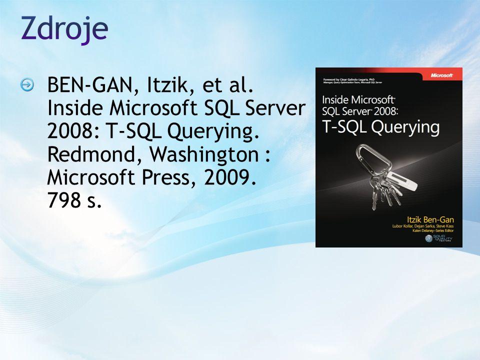 BEN-GAN, Itzik, et al. Inside Microsoft SQL Server 2008: T-SQL Querying.