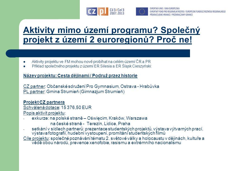 Aktivity mimo území programu. Společný projekt z území 2 euroregionů.